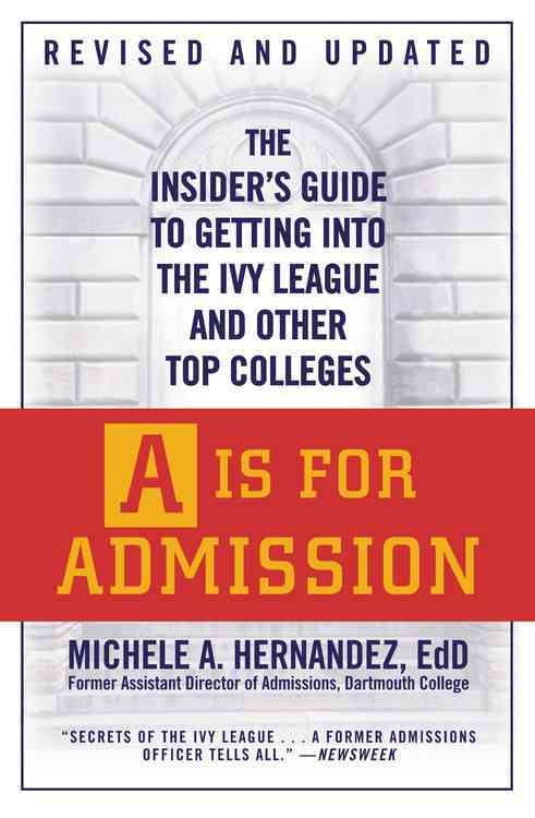 A Is for Admission By Hernandez, Michele A.